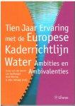Arend, Sonja van der, Santbergen , Leo, Wiering , Mark, Behagel , Jelle - Tien jaar ervaring met de Europese kaderrichtlijn water: ambities en ambivalenties - ambities en ambivalenties