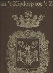 Fierlants,E.,  André van Putte & J. Van Roey. - Van 't Kipdorp tot 't Zuid gefotografeerd door E.Fierlants (1860)