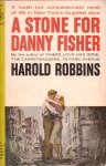 Robbins, Harold - A Stone for Danny Fisher