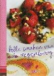 Kiros , Tessa .  [ isbn 9789058975423 ] - Alle  Smaken  van  de  Regenboog .  ( Een aantrekkelijk uitgegeven kookboek van de in Londen geboren auteur waarin de recepten nu gerangschikt staan op kleuren als rood, oranje, geel, roze, groen, strepen, veelkleurig enz. -