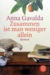 Gavalda, Anna - Zusammen ist man weniger allein (Ex.1) (DUITSTALIG)