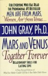 John Gray - Mars and Venus Together Forever