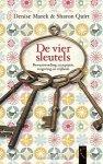 Marek, Denise & Quirt, Sharon - De vier sleutels / over bewustwording, acceptatie, vergeving en vrijheid