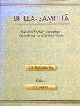 Krishnamurthy, dr. K.H. (editor prof. Priya Vrat Sharma) - Bhela-Samhita