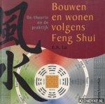 Lo, E.H. - Bouwen en wonen volgens Feng Shui / de theorie en de praktijk volgens de basisprincipes van Yin-Yang