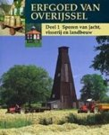 Coster, Wim - deel 1; Erfgoed  van Overijssel  Sporen van Jacht Visserij en Landbouw