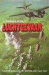 AA Korthals Altes - AAA Luchtgevaar : Luchtaanvallen op NL 1940-1945