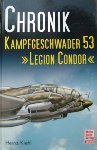 Kiehl, H - Chronik KG53 'Legion Condor'