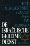 Payne, Ronald - DE ISRAËLISCHE GEHEIME DIENST -.HET INTRIGERENDE SUCCES VAN DE MOSSAD