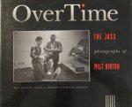 Hinton, Milt; David G Berger; Holly Maxson - Over Time : the jazz photographs of Milt Hinton