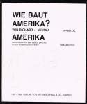 Neutra, Richard J. - FALSCHUNG: Wie baut Amerika?