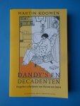 Koomen, Martin - Dandy's en decadenten