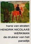 - Hendrik Nicolaas Werkman : de drukker van het paradijs
