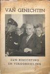 Rijksinstituut voor Oorlogsdocumentatie - Van Genechten: Zijn berechting en veroordeeling (Bronnenpublicaties: Processen No. 2)