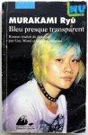 Murakami, Ryû - Bleu presque transparant (FRANSTALIG)