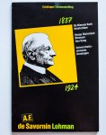 - Jhr. mr. A.F. de Savornin Lohman : catalogus van de tentoonstelling ... 1987