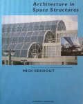 Eekhout, M. - Architecture in Space Structures