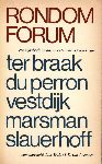 Leeuwen, W.L.M.E. van - Rondom Forum. Uit het werk van Ter Braak, Du Perron, Vestdijk, Marsman, Slauerhoff