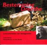 Koops, Lukas en Mieke-Martje van der broek - Bestemming Drenthe. Levensverhalen van immigranten