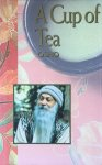Osho (Bhagwan Shree Rajneesh) - A cup of tea