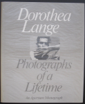 Robert Coles / Therese Heyman - Dorothea Lange Photographs of a Lifetime