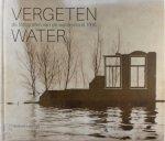 Jacques Laureys - Vergeten water de watersnood van 1916