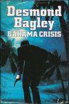 Bagley, Desmond - BAHAMA CRISIS