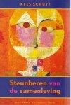 Kees Schuyt - Steunberen van de samenleving / sociologische essays