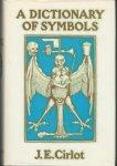 Cirlot, J.E. - A dictionary of symbols.
