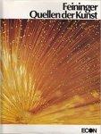 Andreas Feininger - Quellen der Kunst      (Gebundene Ausgabe)