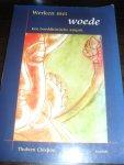 Chodron, Thubten - Werken met woede   Een boeddhistische aanpak