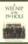 MacKenzie, Richard - A Wee Nip at the 19th Hole