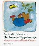 Annie M.G. Schmidt - Het beertje Pippeloentje Met prenten van Harry Geelen