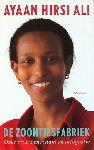 Hirsi Ali, Ayaan - De zoontjesfabriek. Over vrouwen, islam en integratie.