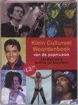 Nieuwkerk, Matthijs. van & Blokhuis, Leo - Klein cultureel woordenboek van de popmuziek