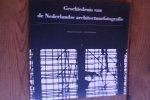 Venetie, Robbert van en Zondervan, Annet - Geschiedenis van de Nederlandse architectuurfotografie