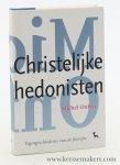 Onfray, Michel. - Christelijke hedonisten. Vertaald door Harrie Nelissen.