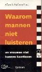 Pease, Allan & Barbara - Waarom mannen niet luisteren (en vrouwen niet kunnen kaartlezen). Luisterboek.