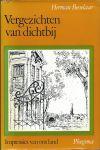 Besselaar, Herman - VERGEZICHTEN VAN DICHTBIJ - IMPRESSIES VAN ONS LAND