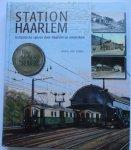 Giffen, K van - Station Haarlem - Hollandsche Sporen door Haarlem en omstreken