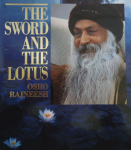 Osho Rajneesh (Bhagwan Shree Rajneesh) - The sword and the lotus; talks in the Himalayas