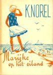 Norel, K. - Marijke op het eiland