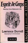 Durrell, Lawrence / illustrated by V.H. Drummond - Esprit de Corps. Sketches from Diplomatic Life