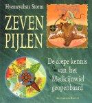 Storm, Hyemeyohsts - Zeven Pijlen (De diepe kennis van het Medicijnwiel geopenbaard), 270 pag. paperback, goede staat (wat kleine vlekjes bladsnede)