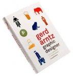 ANNINK, Ed & BRUINSMA, Max (eds.) - Gerd Arntz. Graphic Designer
