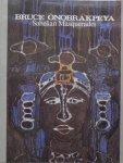Onobrakpeya, Bruce - Bruce Onobrakpeya : Sahelian masquerades : artistic experiments