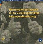 Vocht, H.M. de, Jong, J.H.J. de - Bouwstenen gezondheidszorgonderwijs Menswetenschappen in de verpleegkundige beroepsuitoefening
