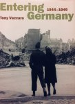 Vaccaro, Tony. - Entering Germany 1944-1949.  Engels, Duits, Franse tekst.