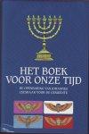 Schwartz, F.W. - Boek voor onze Tijd (Het --). De Openbaring van Johannes leesbaar voor de gemeente. (Boek is ongebruikt en als nieuw)