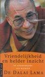 De Dalai Lama - Vriendelijkheid en helder inzicht